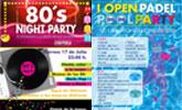 El Hotel Executive Sport acogerá la 80´s Night Party y el I Open Pádel Pool Party