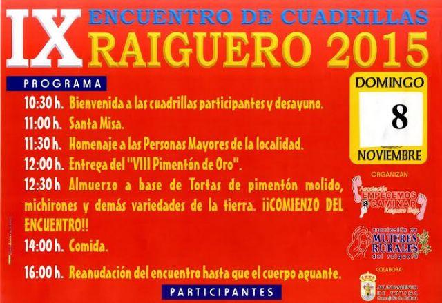El IX Encuentro de Cuadrillas del El Raiguero tendrá lugar el próximo domingo, Foto 1