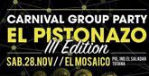 El Carnival Group Party El Pistonazo III Edition tendrá lugar el próximo sábado 28 de noviembre