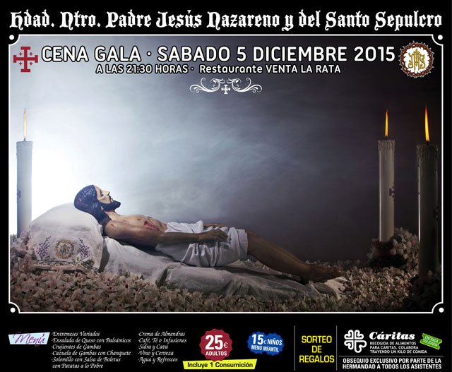 La Hdad. de Nuestro Padre Jesús Nazareno y Santo Sepulcro de Totana celebra su cena anual el próximo 5 de diciembre, Foto 1