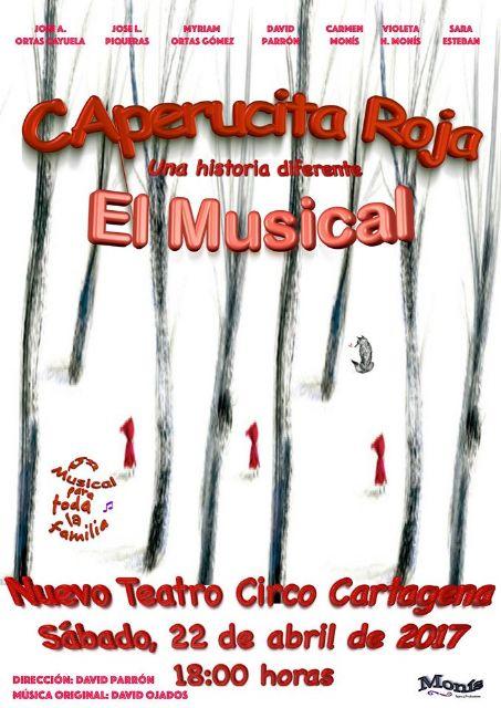 La compañía cartagenera Monis Producciones presenta el musical Caperucita en el Nuevo Teatro Circo de Cartagena - 1, Foto 1