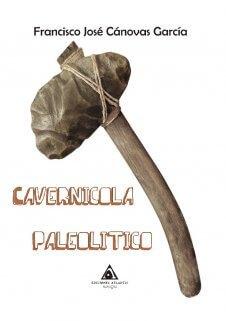 Presentación del libro 'Cavernícola paleolítico', de Francisco José Cánovas García - 2, Foto 2