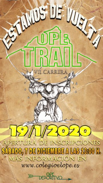 El 7 de diciembre, El Ope Trail abre inscripciones - 1, Foto 1