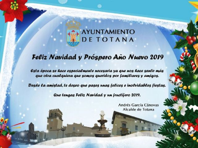 The mayor congratulates Christmas and New Year to the residents of Totana showing their solidarity with the families most in need and who are having a bad time - 2