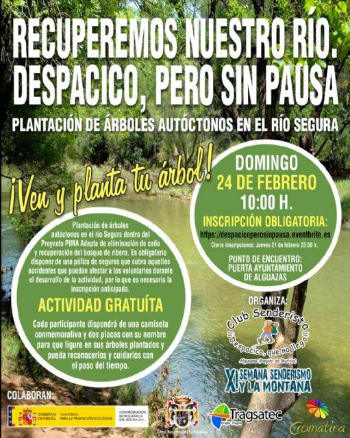 Mas de 100 voluntarios plantarán este domingo arboles autóctonos en el Río Segura - 1, Foto 1