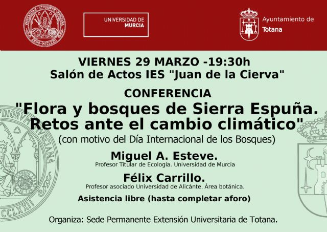 "The permanent seat of the UMU organizes the conference ""Flora and forests of Sierra Espuña, Challenges to climate change"" """
