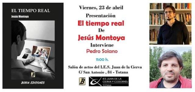 """[Mañana se presenta el libro """"El tiempo real"""" de Jesús Montoya"""