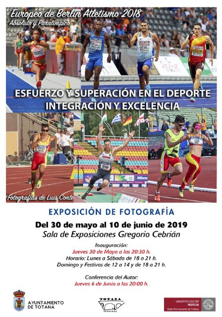 "The Permanent Headquarters of the University Extension of the UMU in Totana organizes from May 30 to June 10 the photo exhibition ""Effort and overcoming sport: Integration and excellence"""