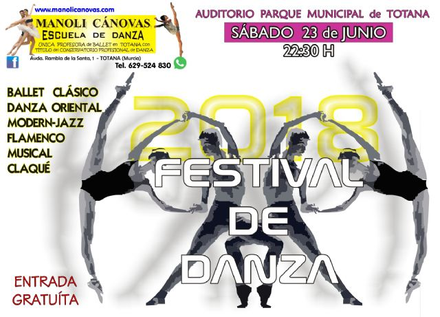 MANOLI C�NOVAS Dance School celebrates its end of course FESTIVAL tomorrow, Saturday June 23
