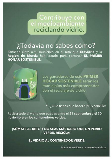 Puerto Lumbreras se suma a la campaña de Ecovidrio y Gobierno regional No seas más raro que un perro verde, para crear los primeros hogares sostenibles para animales - 2, Foto 2