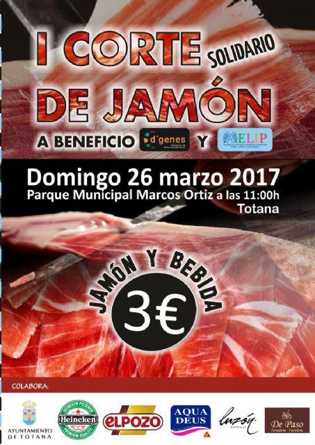 El próximo domingo se celebrará en Totana el I Corte Solidario de Jamón a beneficio de D´Genes y AELIP