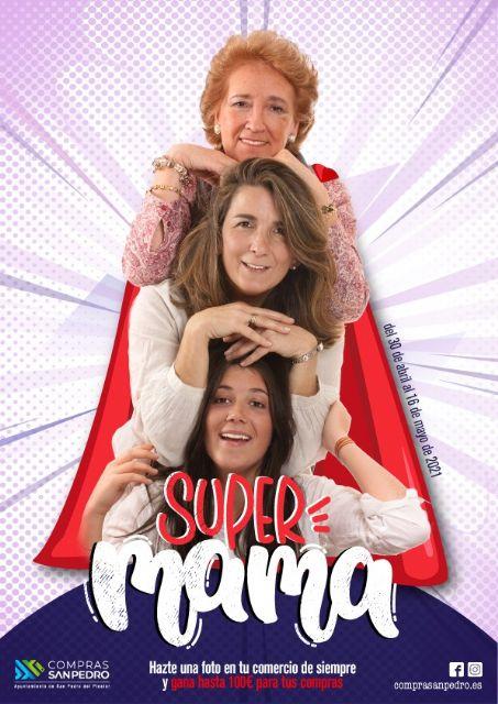 La Campaña Supermamá premiará los mejores selfies en el comercio local de San Pedro del Pinatar - 1, Foto 1