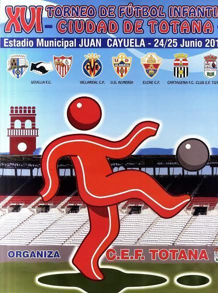 El XVI Torneo de Fútbol Infantil Ciudad de Totana  se celebrará en el estadio municipal Juan Cayuela el 24 y 25 de junio, Foto 1