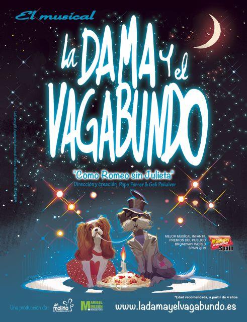 La Dama y el Vagabundo, el mejor musical infantil del año, el lunes 7 en las Fiestas Patronales de Puerto Lumbreras - 3, Foto 3
