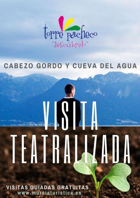 Visitas Teatralizadas en el Cabezo Gordo y Cueva del Agua - 1, Foto 1