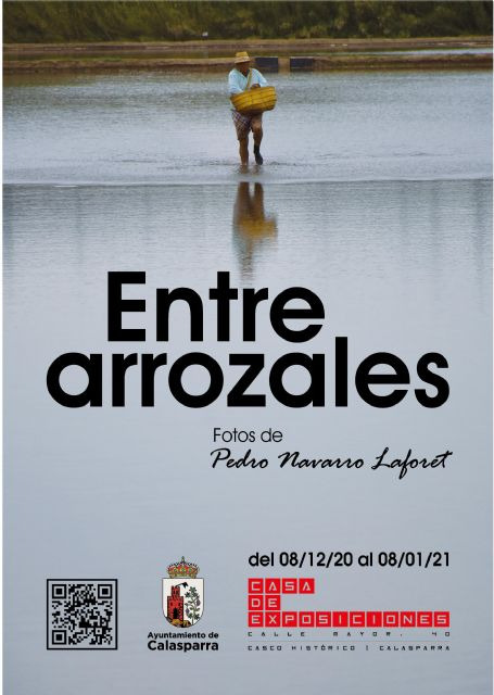 Exposición fotográfica en Calasparra ENTRE ARROZALES de Pedro Navarro Laforet - 1, Foto 1
