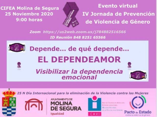 La Concejalía de Igualdad y Violencia de Género de Molina de Segura organiza el miércoles 25 de noviembre el evento virtual EL DEPENDEAMOR, IV Jornada de Prevención de Violencia de Género 2020 - 1, Foto 1