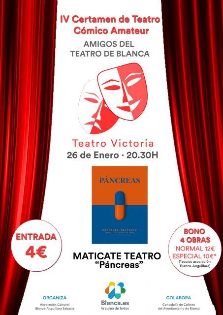 Matícate abre la cuarta edición del Certamen de Teatro Cómico Amateur de Blanca - 1, Foto 1