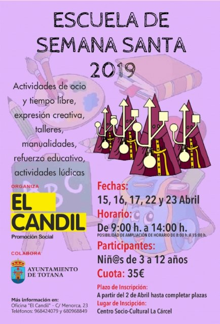 "The Collective ""El Candil"" will hold the School of Holy Week and Spring Festival on April 15, 16, 17, 22 and 23, with the collaboration of the Youth Council The application period opens on the next 2 from April to the end of inscriptions"