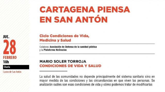 Cartagena Piensa inicia este jueves el ciclo ´Condiciones de vida, medicina y salud´ en San Antón - 1, Foto 1