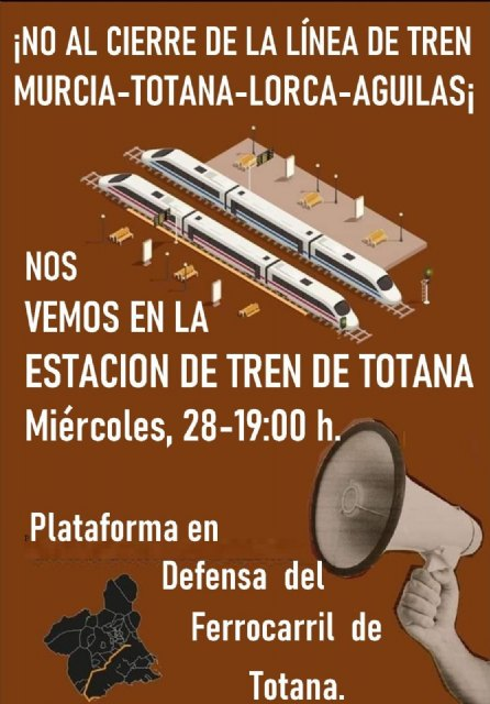 [El alcalde invita y anima a la ciudadanía a participar en la concentración por la defensa de la línea ferroviaria Murcia-Águilas, Foto 2