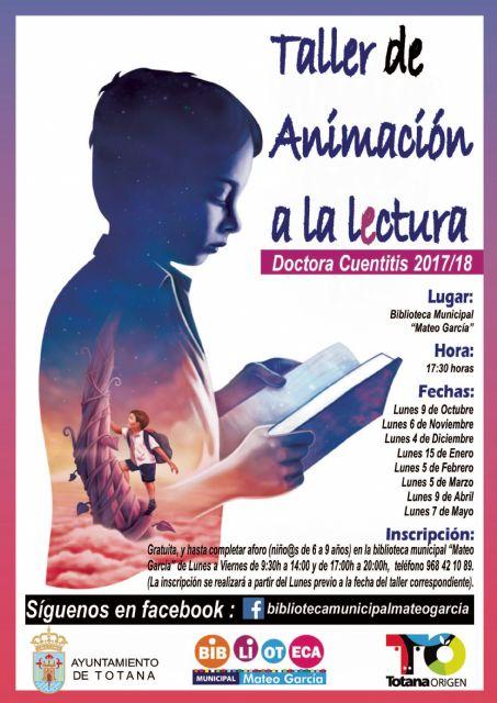 La Concejalía de Cultura presenta la nueva programación del Taller de Animación a la Lectura Doctora Cuentitis para el curso 2017/18 - 1, Foto 1