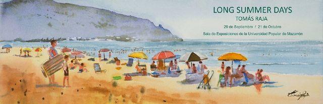 El pintor mazarronero Tomás Raja inaugura este sábado su exposición Long summer days - 1, Foto 1