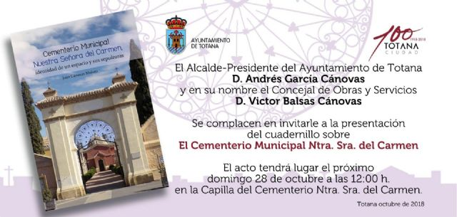 "This Sunday the Cuadernillo about the Municipal Cemetery ""Nuestra Señora del Carmen"", prepared by the chronicler Juan Cánovas Mulero, for the benefit of the two Cáritas"