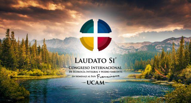 Expertos internacionales reflexionarán sobre ecologismo y medio ambiente en el Congreso Laudato Si´ de la UCAM - 1, Foto 1