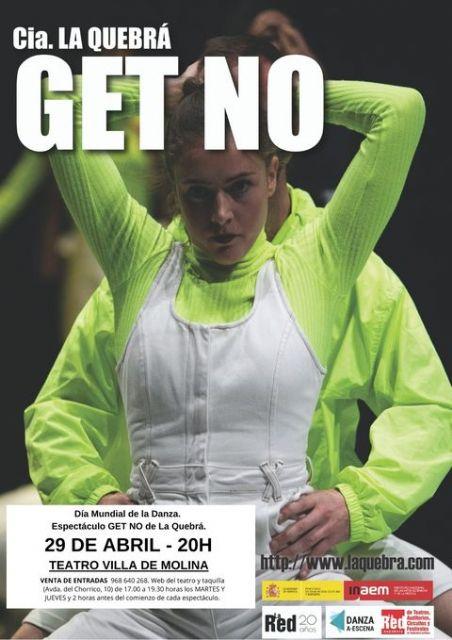 El Teatro Villa de Molina ofrece el espectáculo GET NO, el jueves 29 de abril, Día Mundial de la Danza, última actividad de las II Jornadas Molina de Segura, ciudad de la Danza - 1, Foto 1