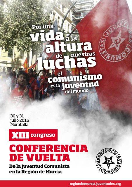 Las Juventudes Comunistas de la Región de Murcia celebrarán su V Conferencia Regional en Moratalla - 1, Foto 1