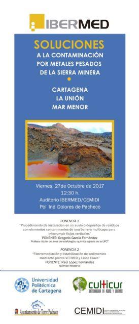Soluciones a la Contaminación por Metales pesados de la Sierra Minera, Cartagena, La Unión y Mar Menor, título de las primeras jornadas que se celebran en el CEMIDI - 1, Foto 1