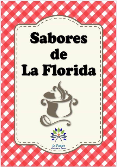 Los Sabores de La Florida se plasman en un recetario hecho por sus propios vecinos - 1, Foto 1