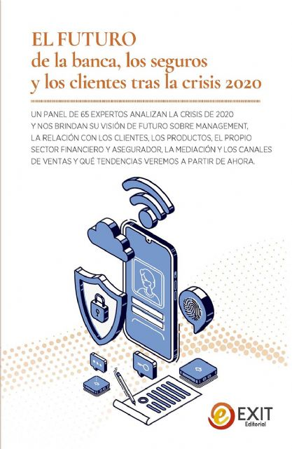 Especialistas de la banca y los seguros ofrecen claves sobre el futuro tras la crisis del 2020 - 1, Foto 1