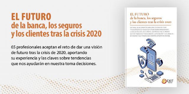 Especialistas de la banca y los seguros ofrecen claves sobre el futuro tras la crisis del 2020 - 2, Foto 2