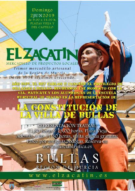 El Mercadillo de artesanía El Zacatín recrea la Constitución de la 'Villa de Bullas' ocurrida en junio de 1690 - 1, Foto 1