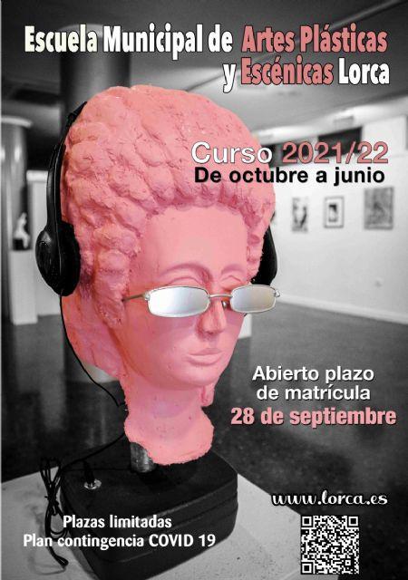 La Escuela Municipal de Artes Plásticas y Escénicas de Lorca abre el plazo de matriculación para acceder a las 192 plazas de los 10 cursos que se impartirán este año - 1, Foto 1
