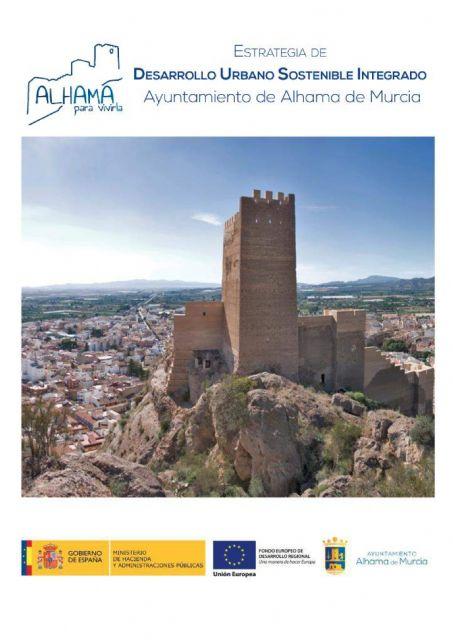 Alhama vuelve a optar a los fondos europeos con su Estrategia de Desarrollo Urbano Sostenible e Integrado, Foto 2