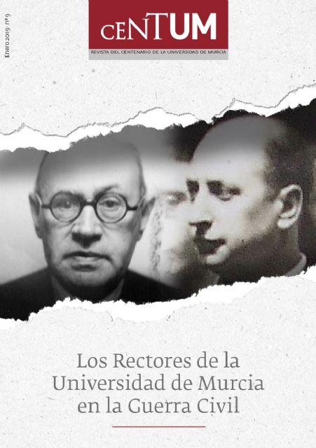 Una publicación de la UMU reivindica la figura de los dos rectores que presidieron la institución durante la Guerra Civil - 1, Foto 1