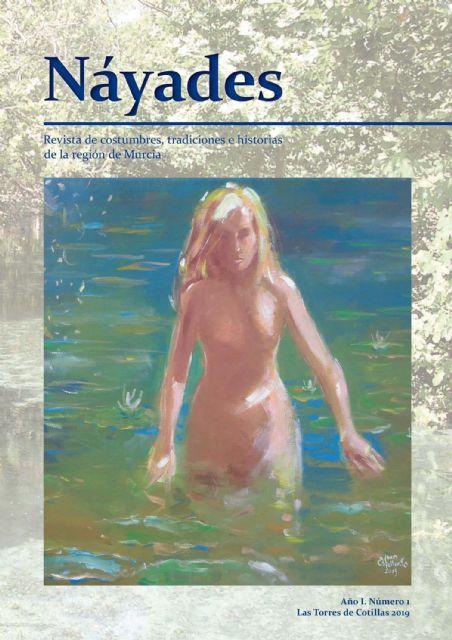 Nace Náyades, una nueva revista de costumbres, tradiciones e historias de la Región de Murcia - 3, Foto 3