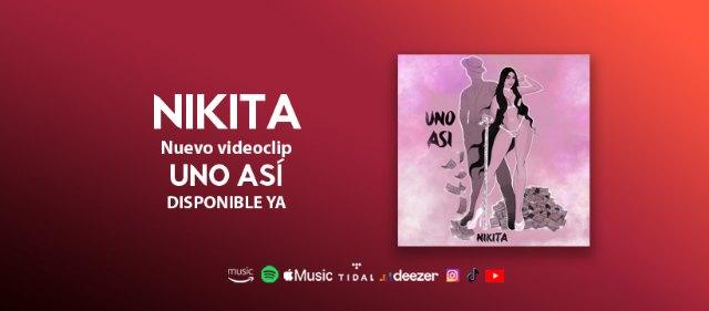 Nikita lanza el videoclip Uno así - 1, Foto 1
