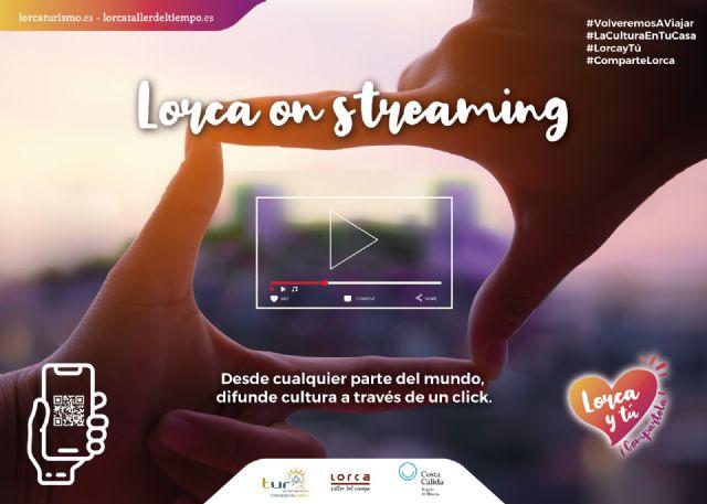 La Concejalía de Turismo de Lorca pone en marcha el proyecto Lorca On Streaming - 1, Foto 1