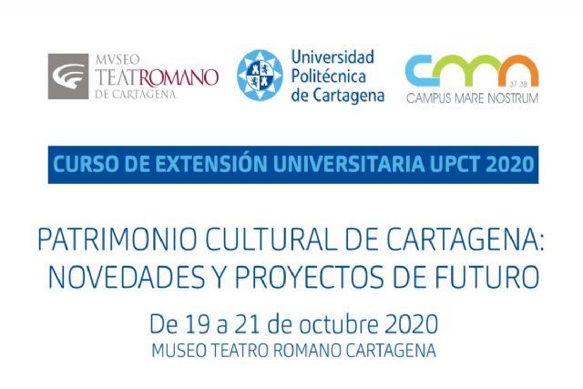 Abre el plazo de matrícula para el curso Patrimonio cultural de Cartagena: Novedades y Proyectos de futuro - 1, Foto 1