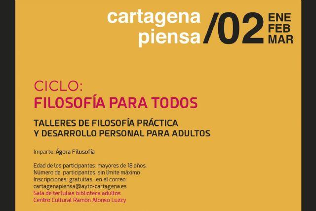 Estrategias para pensar mejor sera el tema del tercer taller de filosofia para adultos del programa Cartagena Piensa - 1, Foto 1