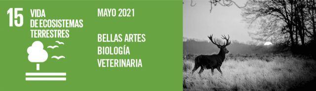 ODSesiones de la UMU concienciará durante el mes de mayo sobre la importancia de los ecosistemas terrestres - 2, Foto 2