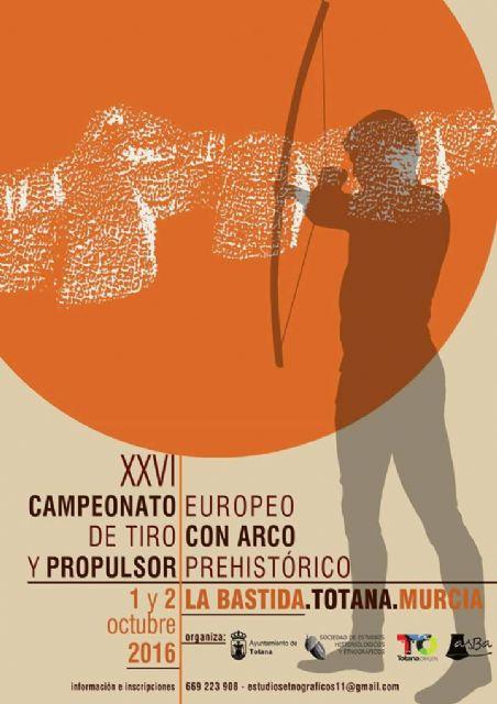 Totana acoge este fin de semana el XXVI Campeonato Europeo de Tiro con Arco y Propulsor Prehistórico en el yacimiento arqueológico de La Bastida