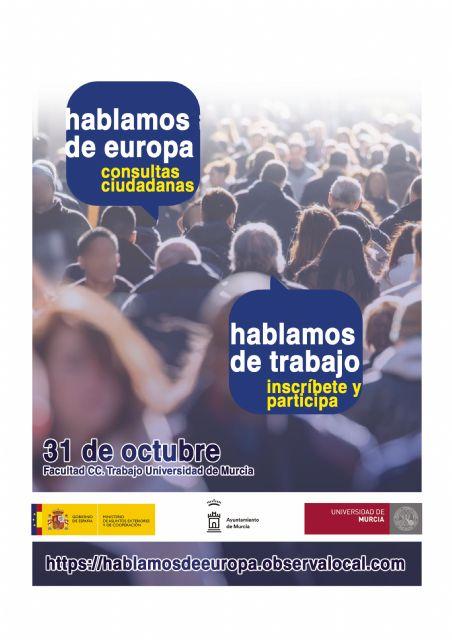 La Universidad de Murcia ofrece a los murcianos la oportunidad de contribuir a la creación de futuras políticas europeas de empleo - 1, Foto 1