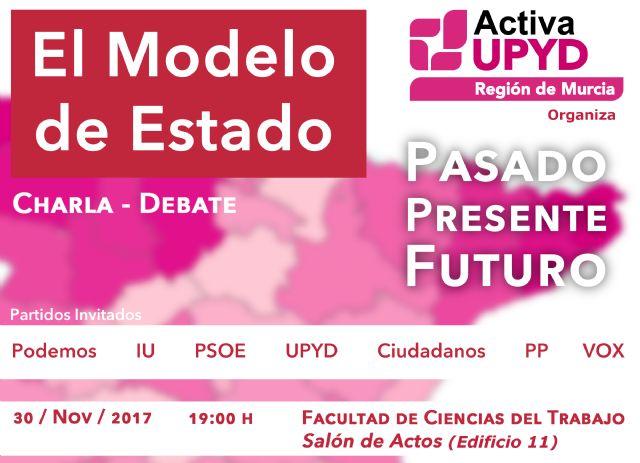 Charla y debate sobre el modelo de estado organizada por UPYD - 1, Foto 1