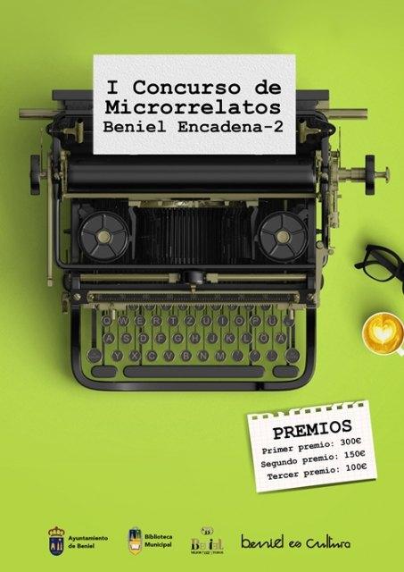 El Ayuntamiento convoca el primer concurso de microrrelatos Beniel Encadena-2 - 1, Foto 1