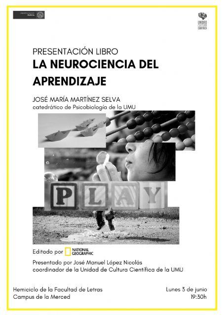 Martínez Selva, investigador de la UMU, ilustra las claves del aprendizaje - 1, Foto 1